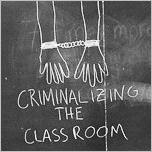 Criminalizing the Classroom: There are approximately 5,200 police personnel assigned to NYC schools.