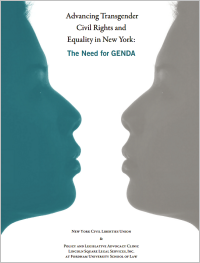 New York Civil Liberties Union Report: Advancing Transgender Civil Rights in New York: The Need for GENDA (2012)
