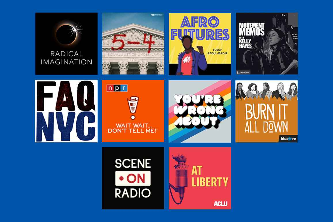 NYCLU's Favorite Podcasts