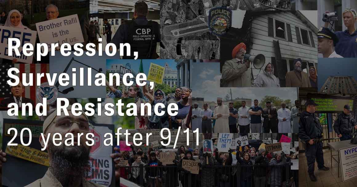 Repression, Surveillance, and Resistance: 20 Years after 9/11